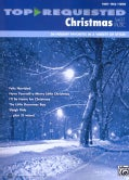 Top-Requested Christmas Sheet Music: 36 Holiday Favorites in a Variety of Styles: Piano/Vocal/Guitar (Paperback)