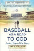 Baseball As a Road to God: Seeing Beyond the Game (Paperback)