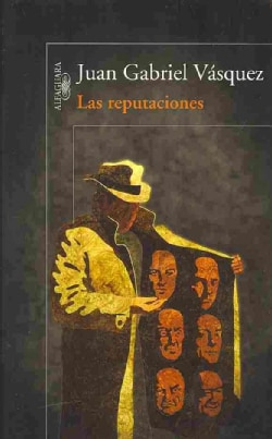 Las reputaciones / The reputations (Paperback)
