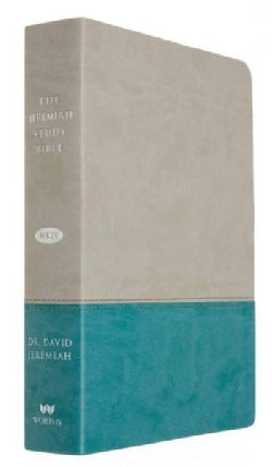 The Jeremiah Study Bible: New King James Version, Gray / Teal LeatherLuxe, Full-Size Print (Paperback)