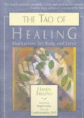 The Tao of Healing: Meditations for Body and Spirit (Paperback)