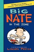 Big Nate In the Zone (Hardcover)
