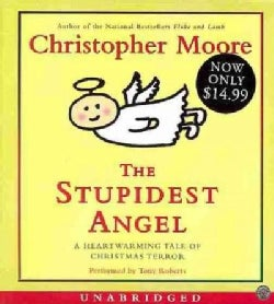 The Stupidest Angel: A Heartwarming Tale of Christmas Terror (CD-Audio)