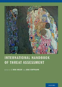 International Handbook of Threat Assessment (Paperback)