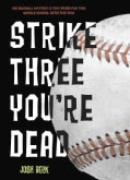 Strike Three, You're Dead (Paperback)