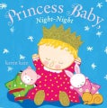 Princess Baby, Night-Night (Board book)