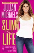 Slim for Life: My Insider Secrets to Simple, Fast, and Lasting Weight Loss (Paperback)