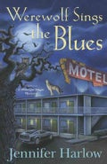 Werewolf Sings the Blues (Paperback)