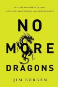 No More Dragons: Get Free from Broken Dreams, Lost Hope, Bad Religion, and Other Monsters (Paperback)