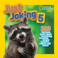 Just Joking 5: 300 Hilarious Jokes About Everything, Including Tongue Twisters, Riddles, and More! (Paperback)