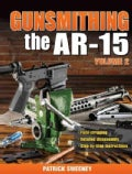 Gunsmithing - the Ar-15 (Paperback)