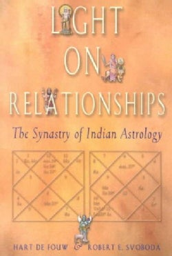 Light on Relationships: The Synatry of Indian Astrology (Paperback)