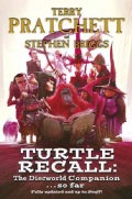 Turtle Recall: The Discworld Companion... So Far (Hardcover)