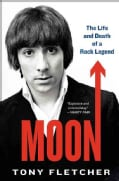 Moon: The Life and Death of a Rock Legend (Paperback)