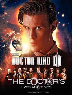 Doctor Who: The Doctor's Lives and Times (Paperback)