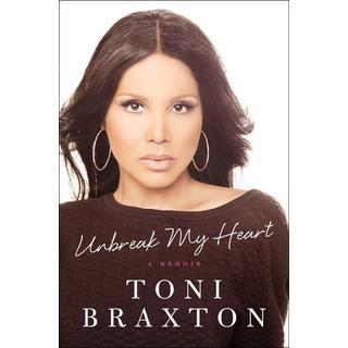 Unbreak My Heart: A Memoir (Hardcover)