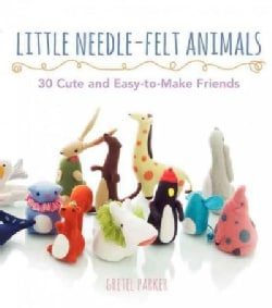 Little Needle-Felt Animals (Paperback)