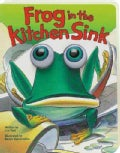 Frog in the Kitchen Sink (Board book)