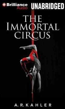 The Immortal Circus (CD-Audio)