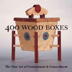 400 Wood Boxes: The Fine Art of Containment & Concealment (Paperback)