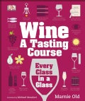 Wine: A Tasting Course (Hardcover)