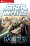 Star Wars Jedi Battles (Hardcover)