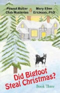Did Bigfoot Steal Christmas? (Paperback)