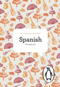 The Penguin Spanish Phrasebook (Paperback)