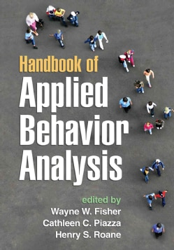 Handbook of Applied Behavior Analysis (Paperback)
