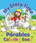My Story Time Parables Coloring Book (Paperback)