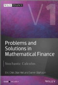 Problems and Solutions in Mathematical Finance: Stochastic Calculus (Hardcover)