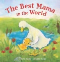 The Best Mama in the World (Board book)