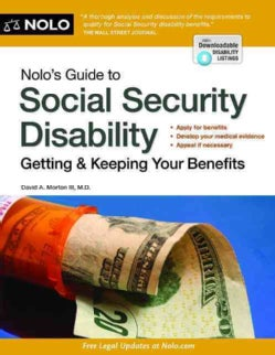 Nolo's Guide to Social Security Disability: Getting & Keeping Your Benefits (Paperback)