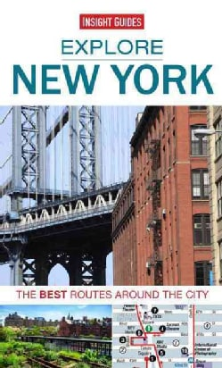 Insight Guides Explore New York: The Best Routes Around the City
