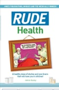Rude Health: Jokes for Doctor, Nurses and the Medically Minded (Hardcover)