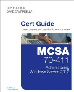Mcsa 70-411 Cert Guide: Administering Windows Server 2012 (Hardcover)