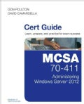 Mcsa 70-411 Cert Guide: Administering Windows Server 2012 (Hardcover)