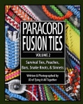 Paracord Fusion Ties: Survival Ties, Pouches, Bars, Snake Knots, & Sinnets (Paperback)