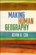 Making Human Geography (Paperback)