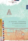 A Travel Journal & Sketchbook (Hardcover)
