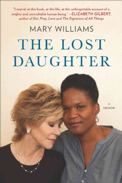 The Lost Daughter: A Memoir (Paperback)