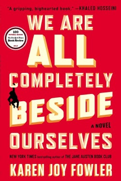 We Are All Completely Beside Ourselves (Paperback)