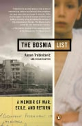 The Bosnia List: A Memoir of War, Exile, and Return (Paperback)