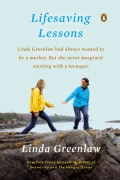 Lifesaving Lessons: Notes from an Accidental Mother (Paperback)