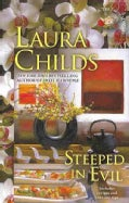 Steeped in Evil (Hardcover)