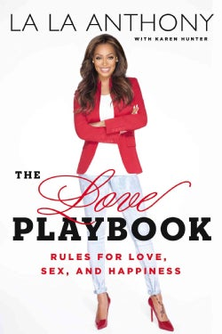 The Love Playbook: Rules for Love, Sex, and Happiness (Hardcover)