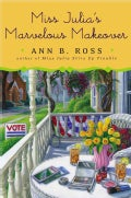 Miss Julia's Marvelous Makeover (Hardcover)