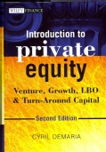 Introduction to Private Equity: Venture, Growth, LBO and Turn-Around Capital (Hardcover)