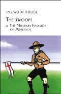The Swoop! and the Military Invasion of America (Hardcover)
