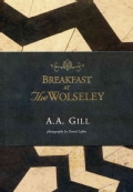 Breakfast at The Wolseley: Recipes from London's Favourite Restaurant (Hardcover)